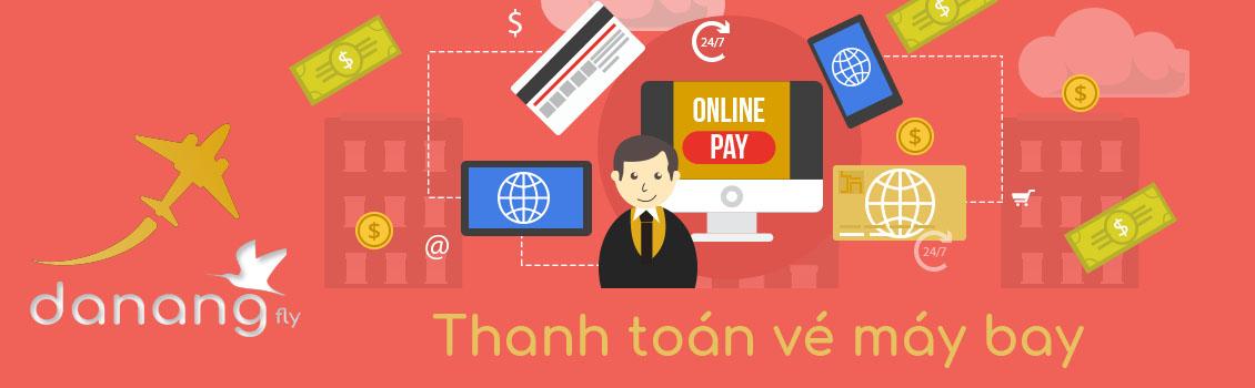Thanh toán vé máy bay tại Đà Nẵng fly